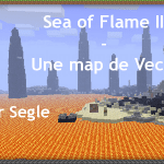 [Série] Segle vs Vechs partie 20 [Sea of Flame II]