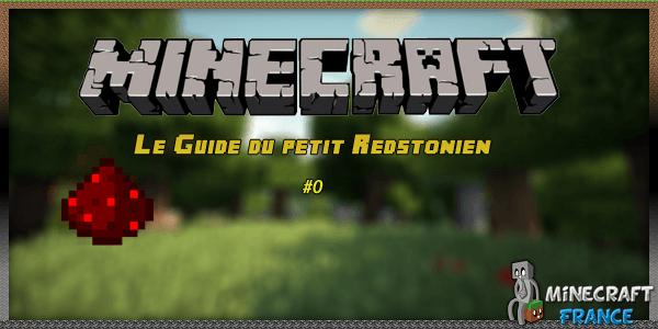 Photo of [Tutoriel] Le guide du petit Redstonien ! #0