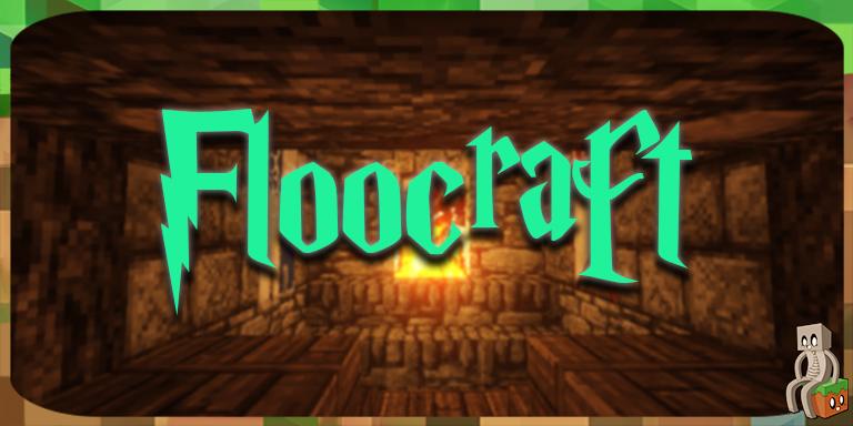 Mod : Floocraft [1.7.10 - 1.15.2]