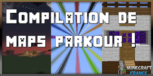 Compilation de maps parkour