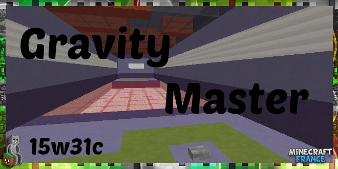 [Map] Gravity Master [15w47c]