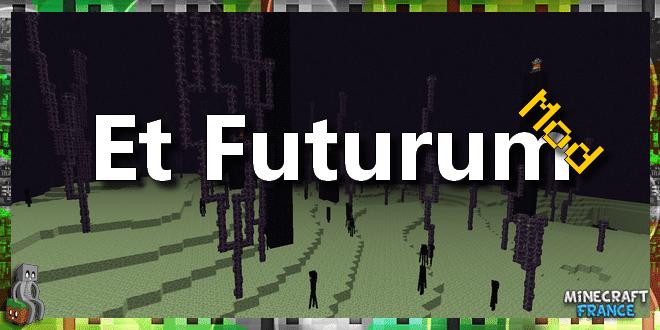 Photo of [Mod] Et Futurum [1.7.10]