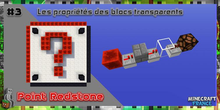 Photo of [Point Redstone] #3 – Les propriétés des blocs transparents