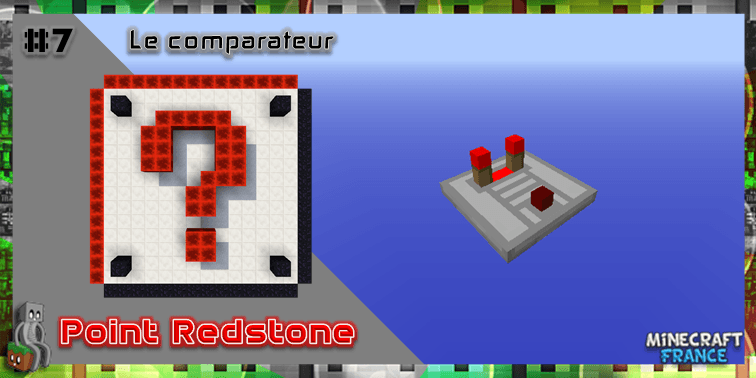 Photo of [Point Redstone] #7 – Le comparateur