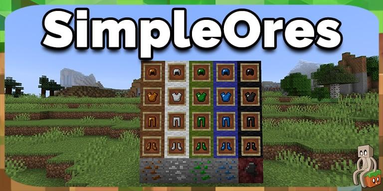 Mod : SimpleOres [1.7.10 - 1.16.1]