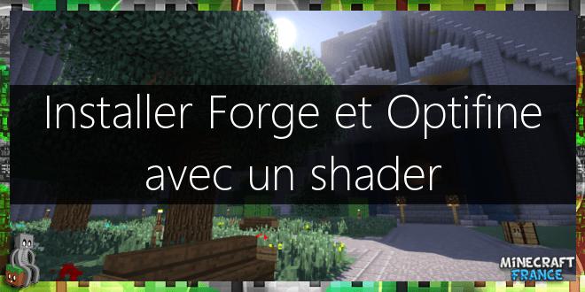 Tutoriel] Minecraft avec Forge, Optifine et un Shader [1 9