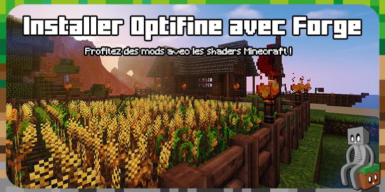 Installer Optifine avec Forge Minecraft