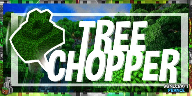 Tree Chopper - Une