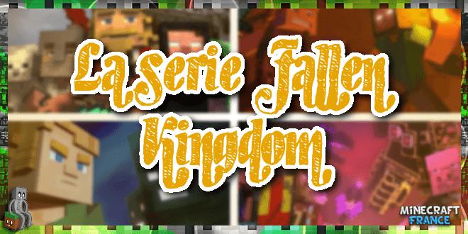 La série Fallen Kingdom