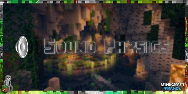 Mod] Sound Physics [1 11] - Minecraft-France fr : Mods, maps
