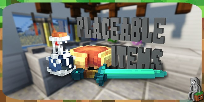 [Mod] Placeable Items [1.7.10 – 1.14.4]