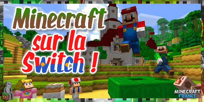 Que vaut Minecraft Switch Edition? - Minecraft-France