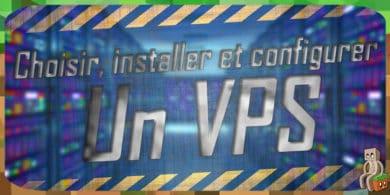 Photo of Choisir, configurer et installer un VPS