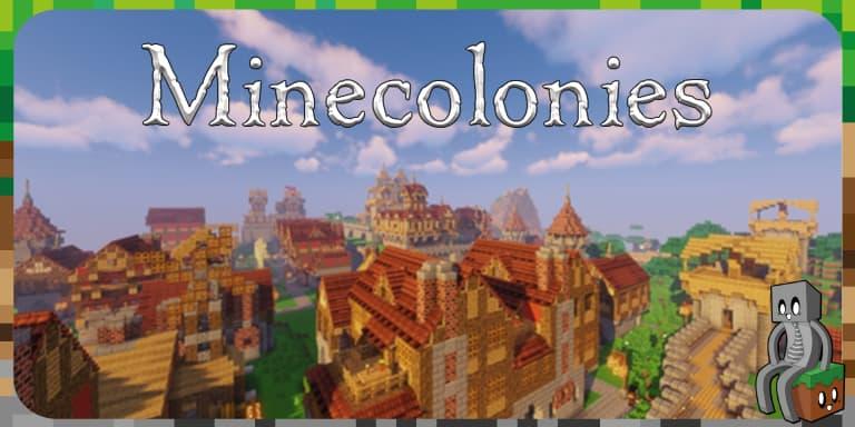 Mod : Minecolonies [1.10.2 - 1.16.1]