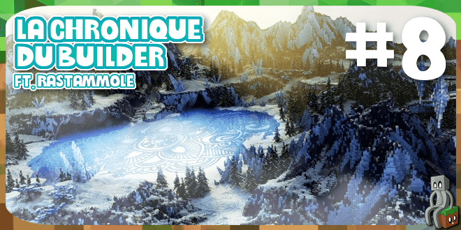 Photo of [Dossier] La chronique du builder #8 : Rastammole