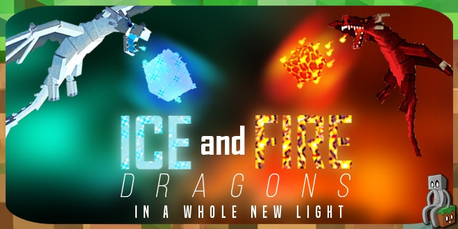 Mod : Ice and Fire Dragons