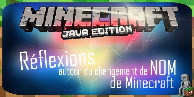 """Photo of Réflexions sur le """"nouveau nom"""" de Minecraft"""