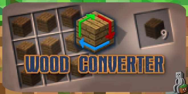 Photo of [Mod] Wood Converter [1.7.10 – 1.12.2]