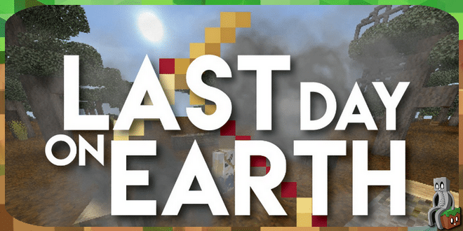 Photo of [Map PE] Last Day on Earth [1.2.2]