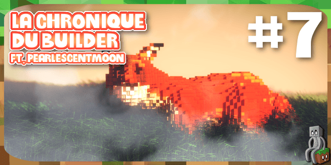 Photo of [Dossier] La chronique du builder #7 : PearlescentMoon