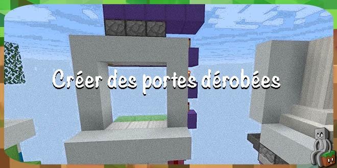 Photo of [Astuce] Créer des portes dérobées