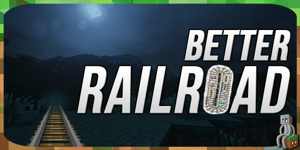 Photo of [Mod] Better Railroads [1.12.2]