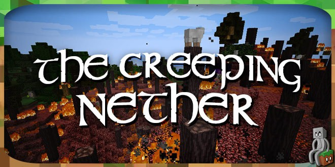 The Creeping Nether