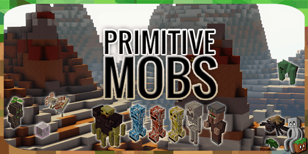 Photo of [Mod] Primitive Mobs [1.12.2]