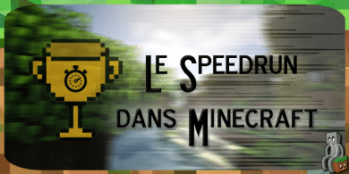 Photo of [Dossier] Le speedrun dans Minecraft