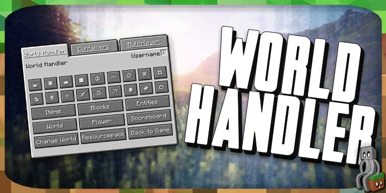 Mod : World Handler [1.7.10 - 1.15.2]
