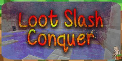 Photo of [Mod] Loot Slash Conquer [1.12.2]