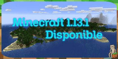 Photo of Minecraft 1.13.1 disponible !