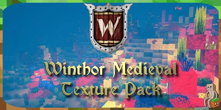Resource Pack : Winthor Medieval [1.7 - 1.16]