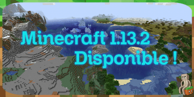 Photo of Minecraft 1.13.2 disponible !