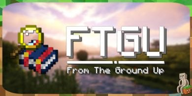 Photo of [Mod] From the Ground Up [1.9.4 – 1.12.2]