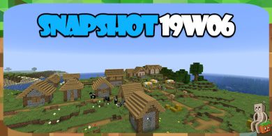 Photo of Minecraft 1.14 : Snapshot 19w06a