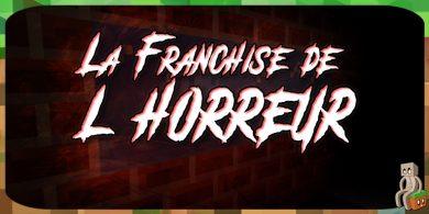 Photo of [Map] La franchise de l'horreur [1.9.4]