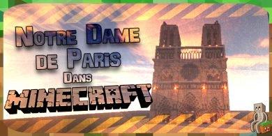 Photo of [Dossier] Notre-Dame de Paris : Minecraft et enjeux mémoriels