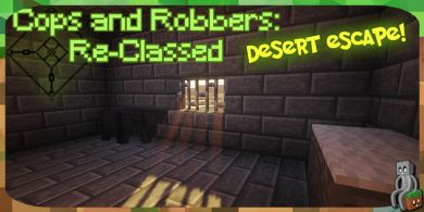 [Map] Cops and Robbers Re-classed: Desert Escape [1.13]