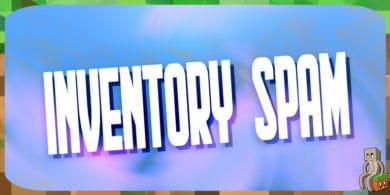 Mod : Inventory Spam
