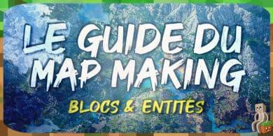 Photo of [Tutoriel] Guide Mapmaking : Blocs et entités