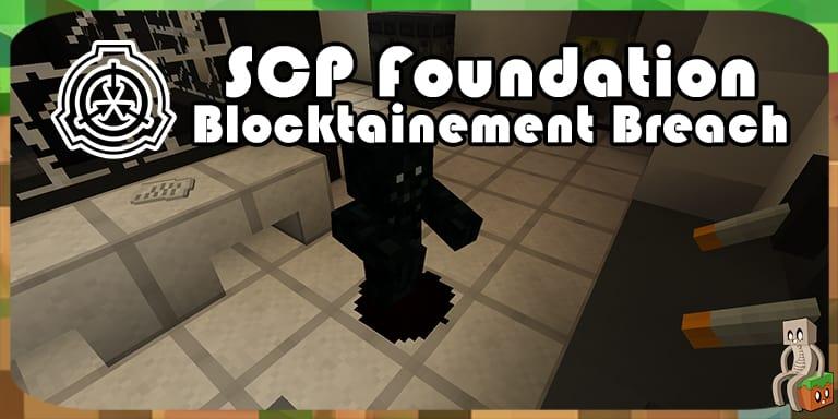Map] SCP : Blocktainement Breach [1 12 2] - Minecraft-France