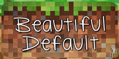 [Resource Pack] BeautifulDefault [1.12]
