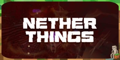 Photo of [Mod] Nether Things [1.14.4]