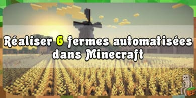 Photo of [Tutoriel] Six fermes automatisées en survie