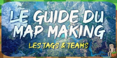 Photo of [Tutoriel] Guide Mapmaking : Tags et Teams