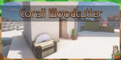 Photo of [Mod] Corail Woodcutter [1.14.4]