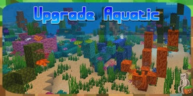 Photo of [Mod] Upgrade Aquatic [1.14.4]