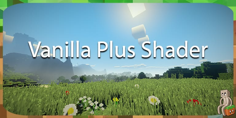 Vanilla Plus Shader