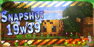 Photo of Minecraft 1.15 : Snapshot 19w39a